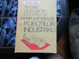 APLICATIILE CINEMATICII IN CONSTRUCTIA MANIPULATOARELOR SI ROBOTILOR INDST. V.IS