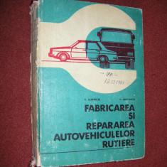 Fabricarea si repararea autovehiculelor rutiere - D. Marincas, D. Abaitancei - Carti Transporturi