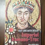Imperiul Romano - Trac - Iosif Constantin Dragan (2000) - Istorie