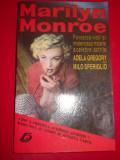 MARILYN MONROE/POVESTEA VIETII SI MISTERIOASA MOARTE A CELEBREI ACTRITE -
