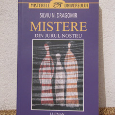 MISTERELE DIN JURUL NOSTRU -SILVIU N. DRAGOMIR - Carte paranormal