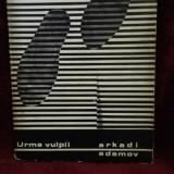 URMA VULPII - Arkadi Adamov - Roman, Anul publicarii: 1968