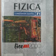 FIZICA - MANUAL PENTRU CLASA A 11 - A - CONSTANTIN MANTEA - Culegere Fizica
