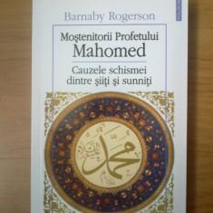E0d Mostenitorii Profetului-cauzele schismei dintre siiti si sunniti-Rogerson - Carti Islamism