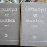 REFLECTII SI MAXIME VOL. 1 SI 2 - Carte Monografie