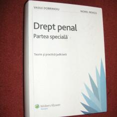 Drept Penal. Partea Speciala - Vasile Dobrinoiu, Norel Neagu