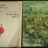 Lot 2 carti lupte istorice Plevna 1877 si Marasesti 1917, istoria Romaniei - Istorie