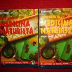 Incursiune in medicina naturista vol.1+2- Speranta Anton