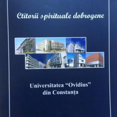 CTITORII SPIRITUALE DOBROGENE - Aurelia Lapusan, Victor Ciupina - Carte Monografie