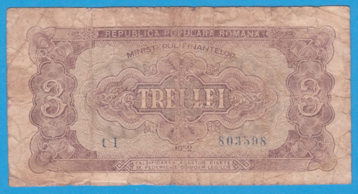 (10) BANCNOTA ROMANIA - 3 LEI 1952 - R.P.R. - SERIE DIN 1 CIFRA - MAI RARA