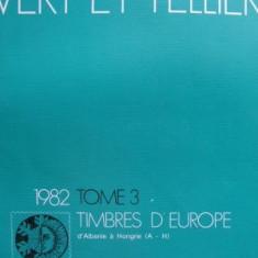 Catalog filatelic Yvert & Tellier1982 - Tome 3 - Europa (A - H )