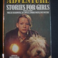 ADVENTURE STORIES FOR GIRLS * limba engleza