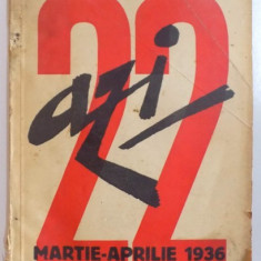 REVISTA ''AZI'', NR. 22, MARTIE - APRILIE 1936