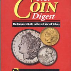 CATALOG MONEDE U.S.A.- (U.S. COIN DIGEST) A - VI - A EDITIE 2008