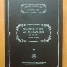 W4 Sfantul Chiril al Alexandriei-Scrieri partea a treia-Despre sfanta treime - Carti ortodoxe
