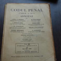CODULPENAL CAROL AL II LEA ADNOTAT DE CONST.G.RATESCU, H.AZNAVORIAN - VOL.III - Carte Codul penal adnotat
