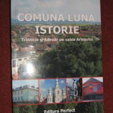 Ion Mazere - Comuna Luna istorie, trainicie si adevar pe Valea Ariesului
