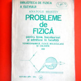 PROBLEME DE FIZICA Termodinamica fizica moleculara si caldura A Hristev - Carte Fizica