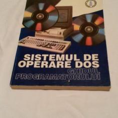 Sistemul de operare DOS - Ghidul Programatorului - Carte sisteme operare