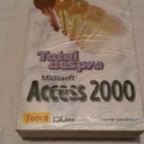Totul despre Microsoft Access 2000 - Roger Jennings