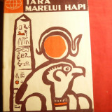 N.Petrovski si A.Belov - Tara Marelui Hapi - Egipt - Ed.Stiintifica 1958 - Istorie