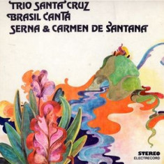 Trio Santa Cruz_Brasil Canta_Serna_Carmen de Santana - Speed Gonzales (Vinyl) - Muzica Latino electrecord, VINIL