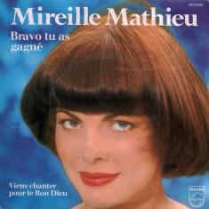 "Mireille Mathieu - Bravo Tu As Gagne_Viens Chanter Pour Le Bon Dieu (ABBA) (7"")"