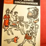R.Kinjalov si A.Belov - Pe urmele conchistadorilor -Ed.Stiintifica 1962 - Istorie