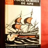 C.Muresan -Focul ocrotit de ape - Tarile de Jos sec.XVI - Ed. Stiintifica 1960 - Istorie
