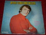 "DISC VINIL ELECTRECORD ""MIHAI CONSTANTINESCU"" - format mic, viteza 45 rpm"