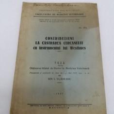 CONTRIBUȚIUNI LA CASTRAREA CURCANULUI CU INSTRUMENTUL LUI WESTHUES/1937 - Carte veche