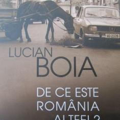 De ce este Romania altfel ? -Lucian Boia - Carte Istorie