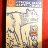 V.Hanga - Cetatea celor sapte coline -ROMA Ed. Stiintifica 1957 - Istorie