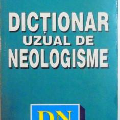DICTIONAR UZUAL DE NEOLOGISME-FLORIN MARCU - Carte in alte limbi straine