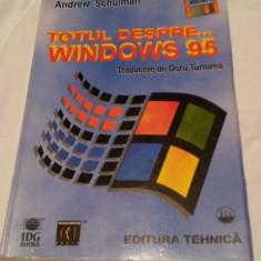 Totul despre Windows 95 - Andrew Schulmann - Carte sisteme operare