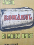 Ziarul Romanul si Marea Unire - Iulian Negrila