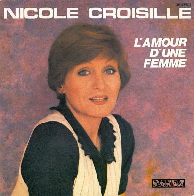 """Nicole Croisille - L'Amour D'Une Femme_J'Aime (7"""") foto"""
