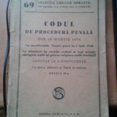 Codul de Procedura Penala din 19 Martie 1936 cu modificari 1943 cod penal - Carte Codul penal adnotat