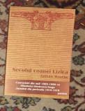 Secolul coanei Lizica / Zoltan Rostas - Elisabeta Odobescu-Goga)