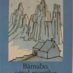 Dino Buzzati - Barnabo, omul muntilor -Secretul padurii batrane - Carte de aventura
