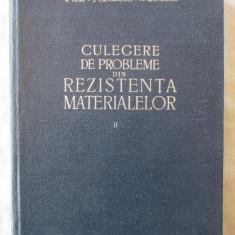 CULEGERE DE PROBLEME DIN REZISTENTA MATERIALELOR, Vol. II, Buzdugan s. a., 1963 - Curs Tehnica