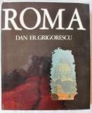 "Cumpara ieftin Album fotografic ""ROMA"", Dan Er. Grigorescu, 1976. Tiraj 3790 exemplare"