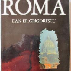 "Album fotografic ""ROMA"", Dan Er. Grigorescu, 1976. Tiraj 3790 exemplare - Carte Fotografie"