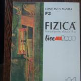 MANUAL FIZICA CLS. 11-A - F2 - CONSTANTIN MANTEA - Manual scolar, Clasa 11, All
