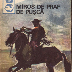Miros de praf de pusca.Texte din literatura western - 33773 - Carte educativa