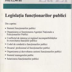 Legislatia functionarilor publici - 33071 - Carte Legislatie
