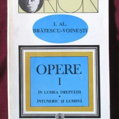 """""""OPERE - Vol. I"""" I.Al. Bratescu-Voinesti, 1994. Carte noua"""
