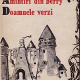George Sand - Amintiri din Berry, Doamnele verzi - 33391 - Roman, Anul publicarii: 1989
