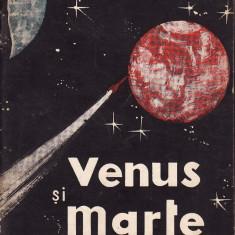 V. Nadolschi - Venus si Marte.Tinte apropiate ale zborurilor cosmice - 33485 - Carte paranormal