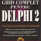 Peter Norton - Ghid complet pentru Delphi 2.Contine CD-rom - 33111